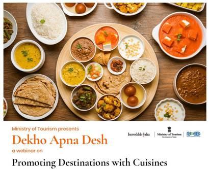 "Photo of Ministry of Tourism organises webinar on ""Promoting Destinations with Authenticated Cuisines"" under Dekho Apna Desh Webinar Series"